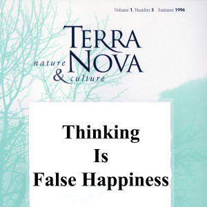 Thinking-is-False-Happiness